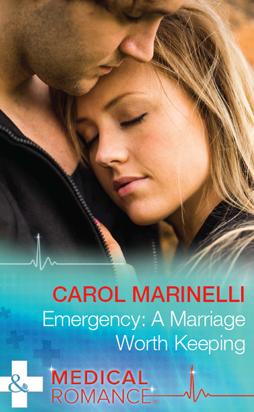 CAROL MARINELLI Emergency: A Marriage Worth Keeping carol marinelli emergency a marriage worth keeping