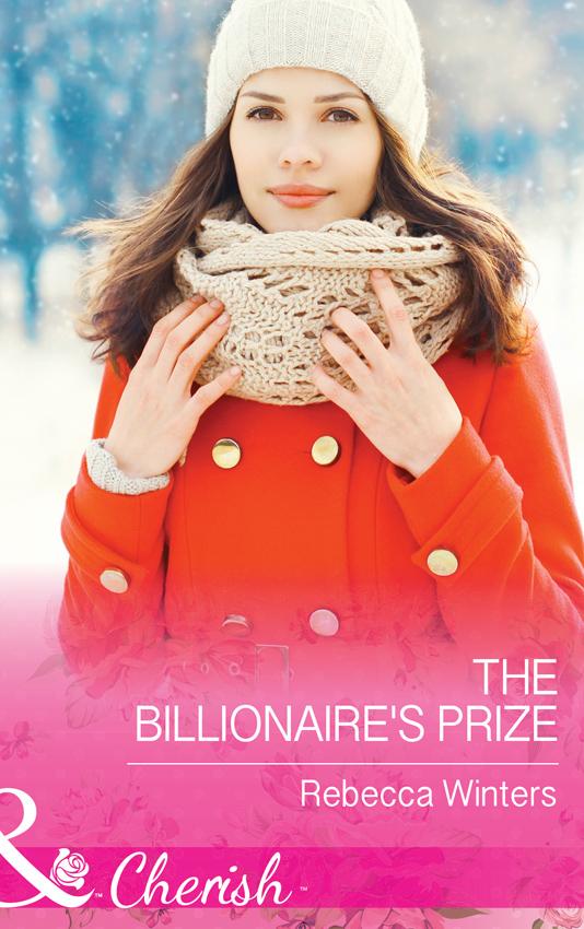 Rebecca Winters The Billionaire's Prize half a life