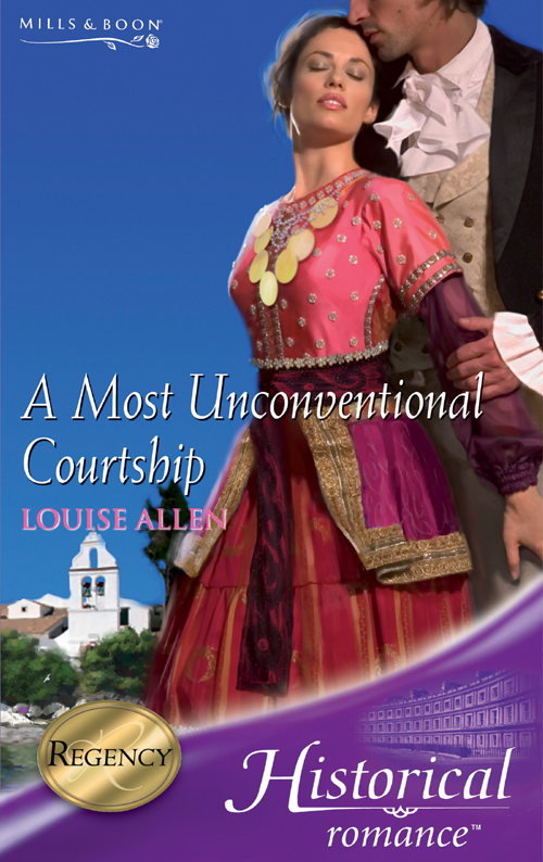 Louise Allen A Most Unconventional Courtship