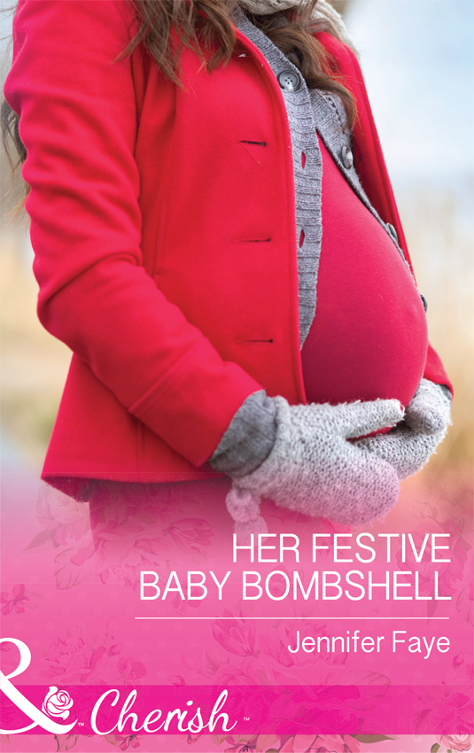 Jennifer Faye Her Festive Baby Bombshell let her be holly