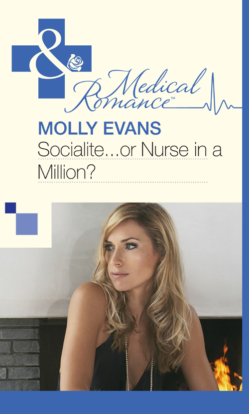 Molly Evans Socialite...Or Nurse In A Million? jessica bird a man in a million