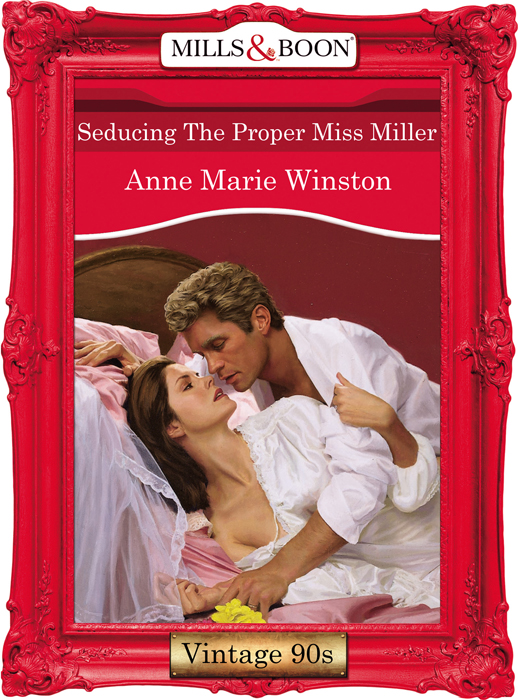 Anne Marie Winston Seducing The Proper Miss Miller anne marie winston the baby consultant