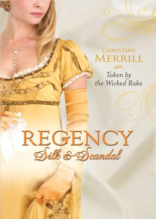 Christine Merrill Taken by the Wicked Rake