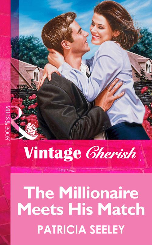 Patricia Seeley The Millionaire Meets His Match kiera cass väljavalitu