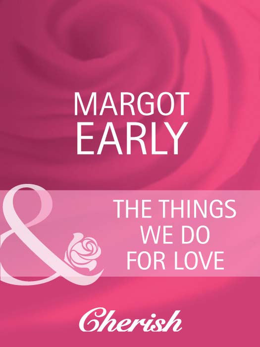 Margot Early The Things We Do For Love one potion in the grave