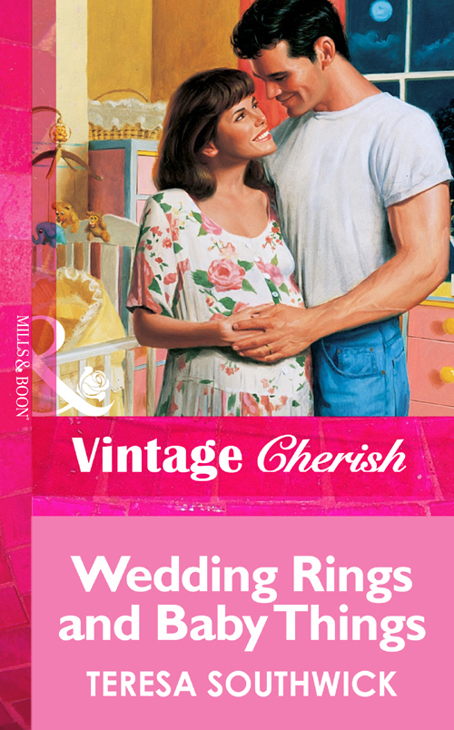 Teresa Southwick Wedding Rings and Baby Things teresa southwick in good company