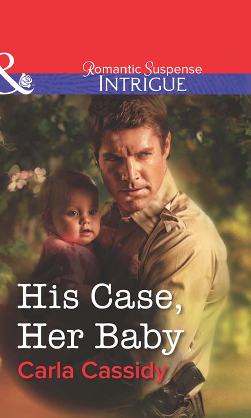 Фото - Carla Cassidy His Case, Her Baby carla cassidy special agent s surrender