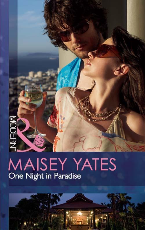 Maisey Yates One Night in Paradise maisey yates avenge me