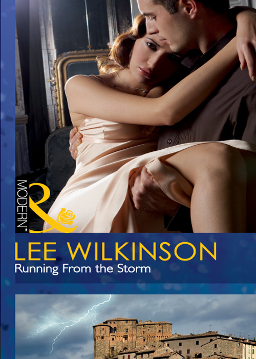 Lee Wilkinson Running From the Storm lee wilkinson mistress against her will