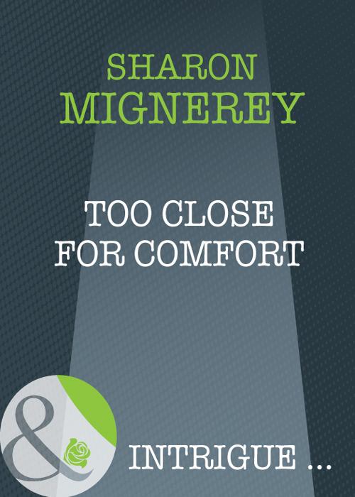 Sharon Mignerey Too Close For Comfort sharon mignerey the good neighbor