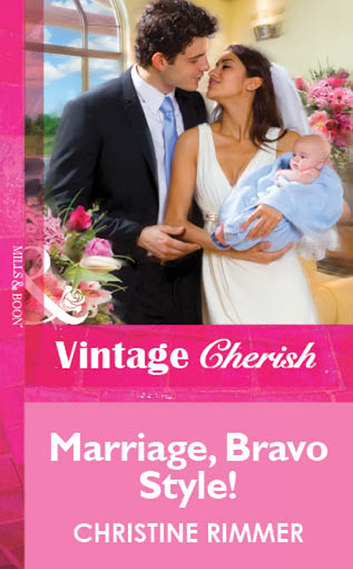 Christine Rimmer Marriage, Bravo Style! christine rimmer stroke of fortune