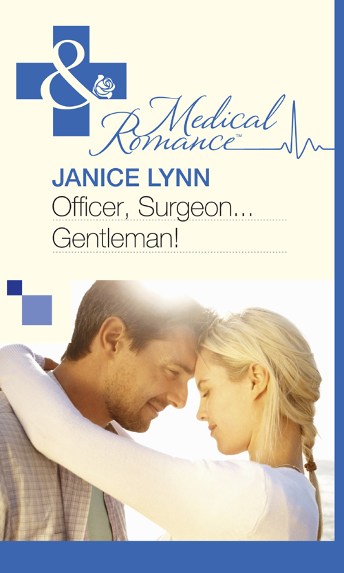 Janice Lynn Officer, Surgeon...Gentleman! janice lynn a surgeon to heal her heart