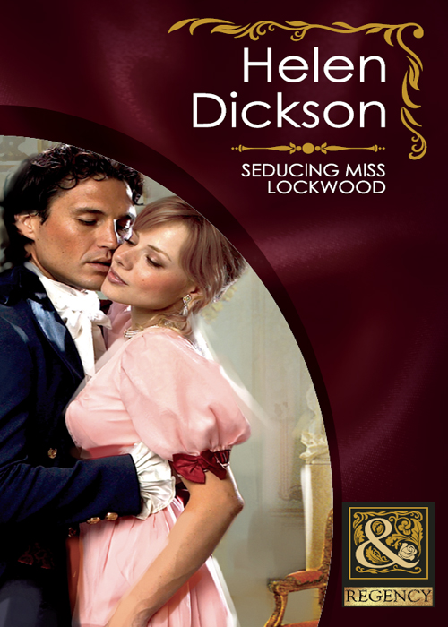 Helen Dickson Seducing Miss Lockwood helen dickson mistress below deck