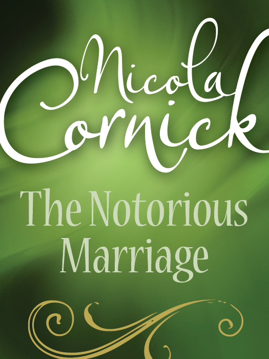 Nicola Cornick The Notorious Marriage цена и фото