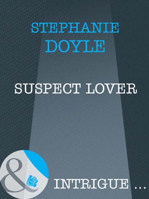 Stephanie Doyle Suspect Lover caroline anderson the secret in his heart