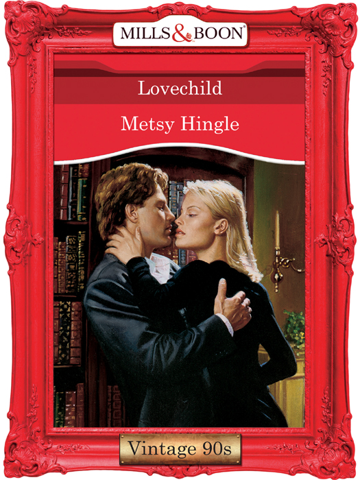 Metsy Hingle Lovechild metsy hingle lovechild