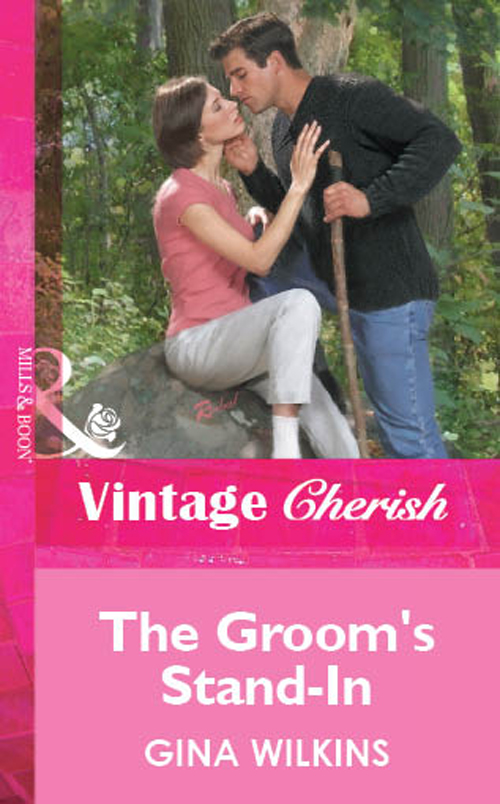 GINA WILKINS The Groom's Stand-In gina wilkins his best friend s wife