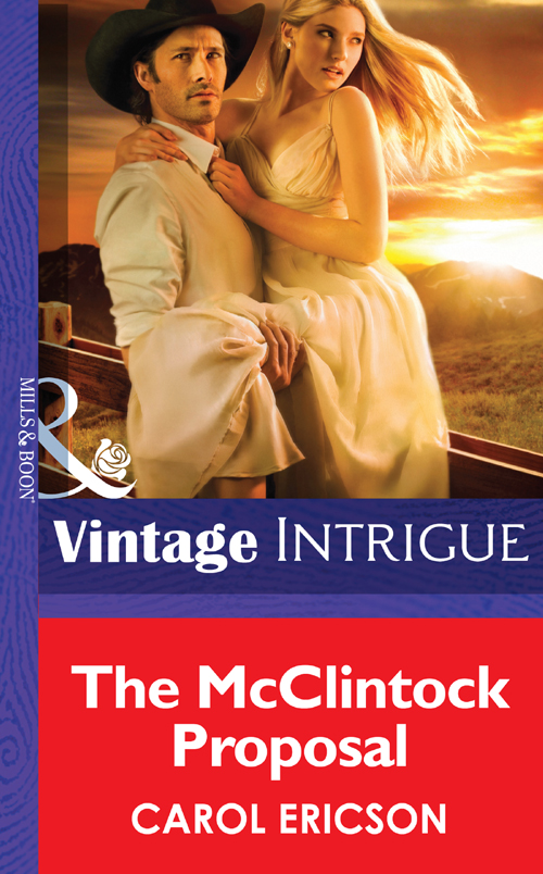Carol Ericson The McClintock Proposal the perfectly imperfect home