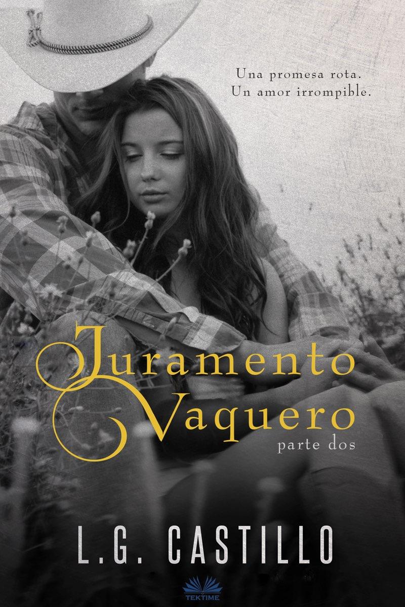 цена на L. G. Castillo Juramento Vaquero: Parte Dos