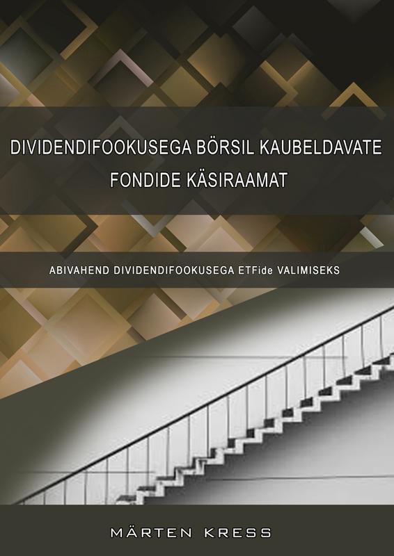 Dividendifookusega börsil kaubeldavate fondide käsiraamat koos ETFide andmebaasiga. Abivahend dividendifookusega ETFide valimiseks