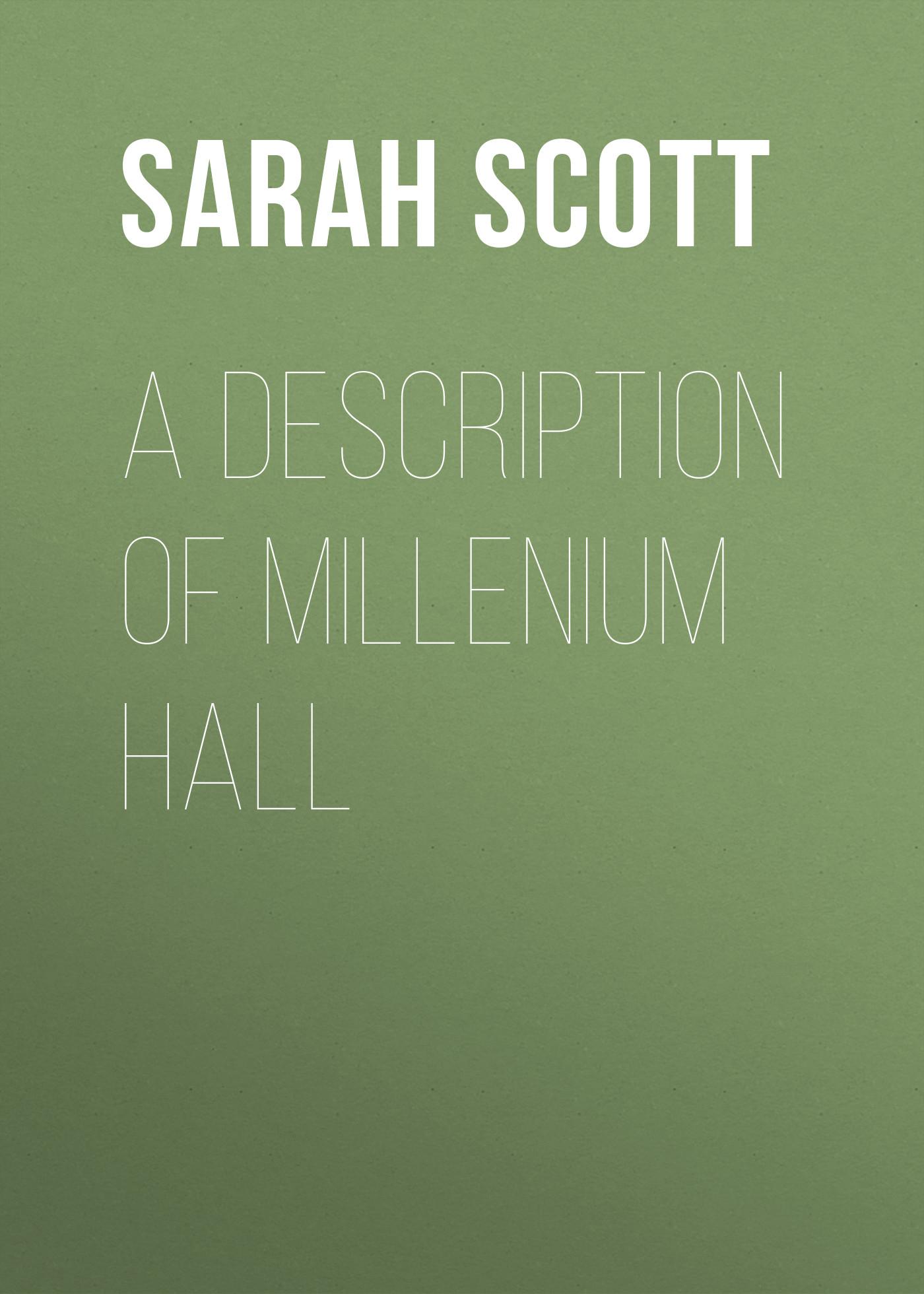 Sarah Scott A Description of Millenium Hall цена и фото