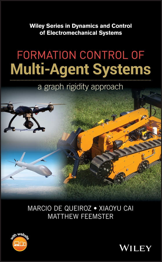 Xiaoyu Cai Formation Control of Multi-Agent Systems. A Graph Rigidity Approach bo zhu formation control of multiple autonomous vehicle systems