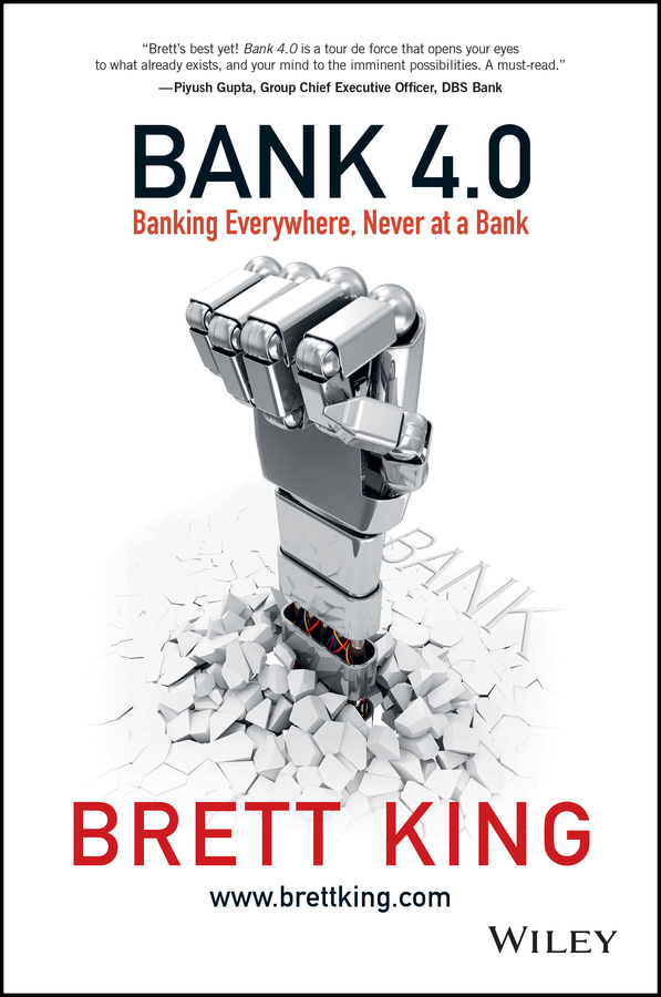 Фото - Brett King Bank 4.0. Banking Everywhere, Never at a Bank the banking sector in india