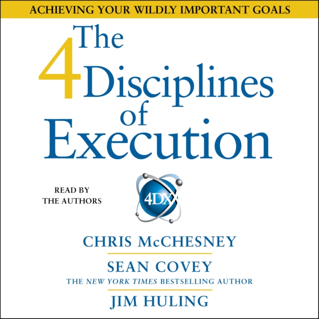 Sean Covey 4 Disciplines of Execution