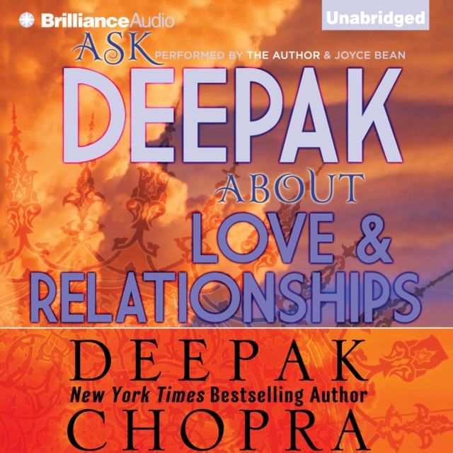 Deepak Chopra Ask Deepak About Love & Relationships deepak vohra pro mongodb development