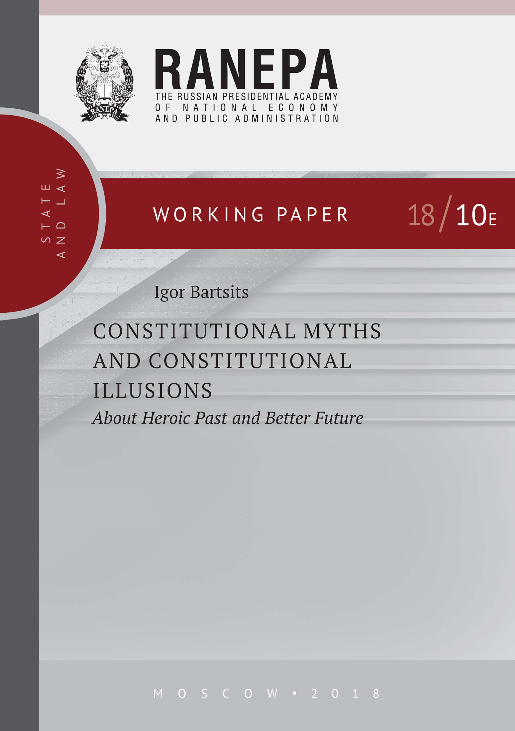 И. Н. Барциц Constitutional Myths and Constitutional Illusions: About Heroic Past and Better Future the future of the electronic marketplace paper