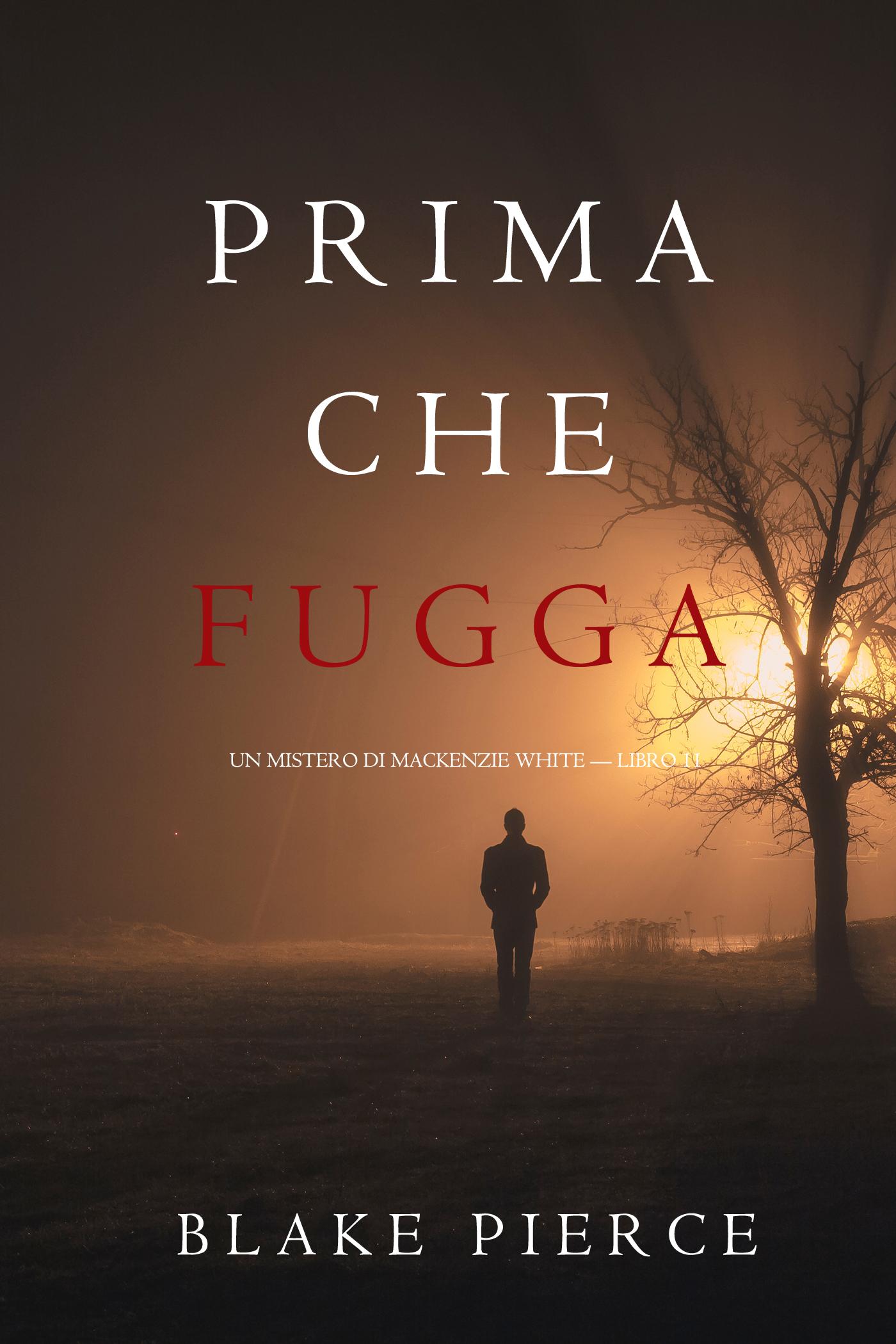 Блейк Пирс Prima Che Fugga цена