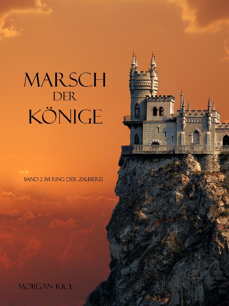лучшая цена Морган Райс Marsch der Könige