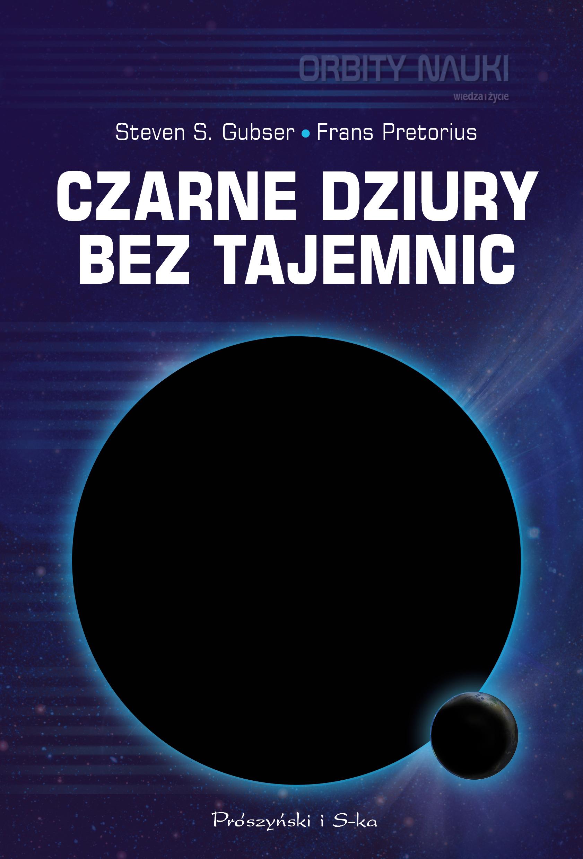 Steven S. Gubser Czarne dziury bez tajemnic цена