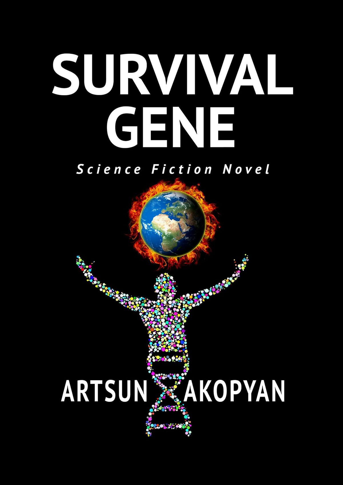 Artsun Akopyan Survival Gene. Science Fiction Novel aunt severe and the toy thieves