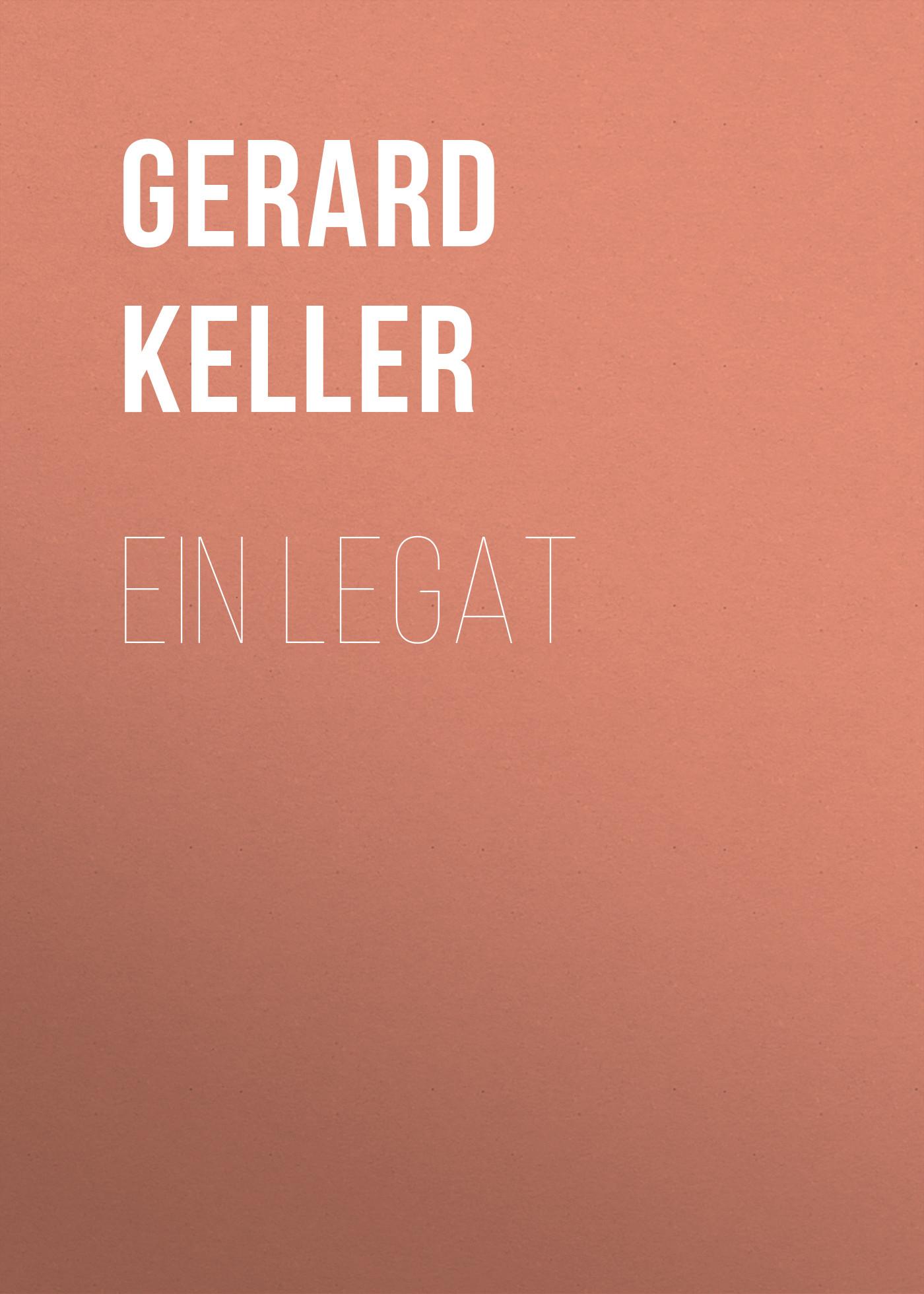 Gerard Keller Ein Legat o straus ein walzertraum