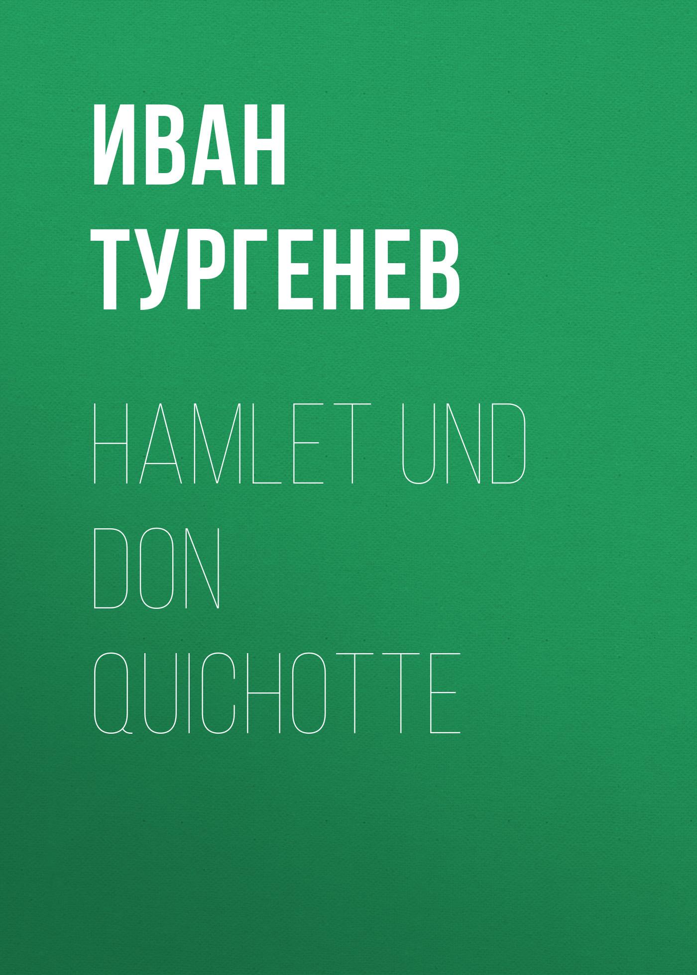 Hamlet und Don Quichotte