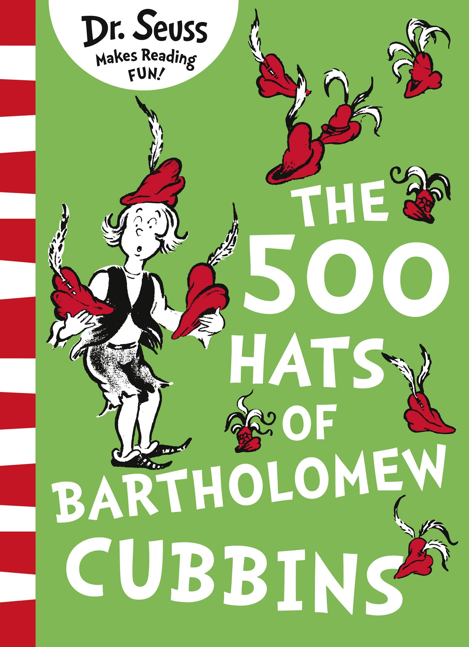 Dr. Seuss The 500 Hats of Bartholomew Cubbins hats