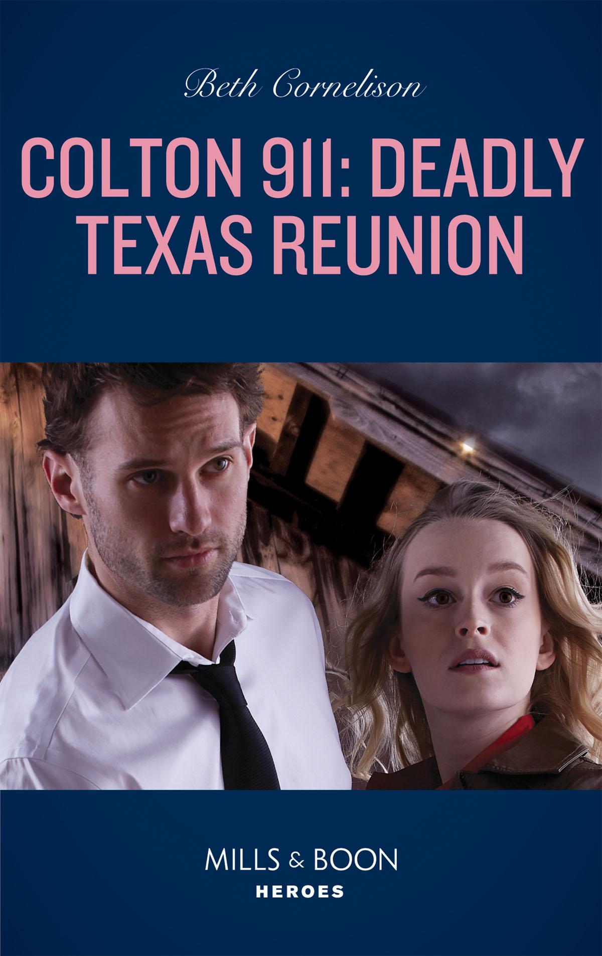 Beth Cornelison Colton 911: Deadly Texas Reunion beth cornelison tall dark defender