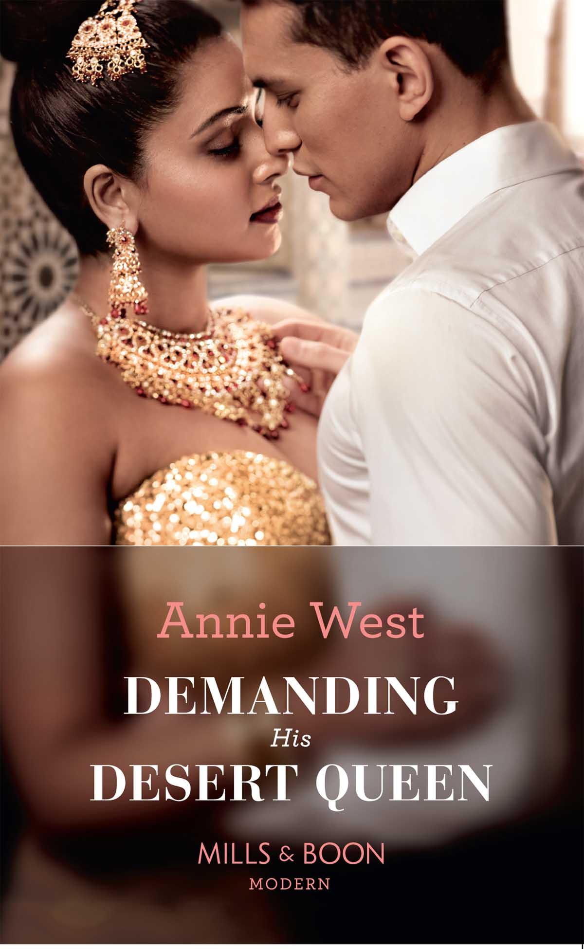 Annie West Demanding His Desert Queen annie west defying her desert duty