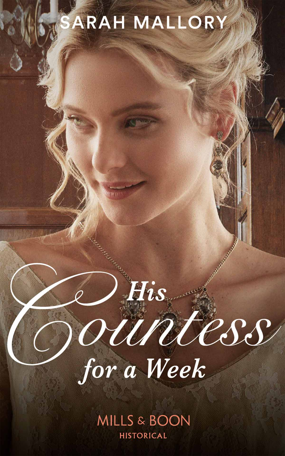Sarah Mallory His Countess For A Week sarah mallory a regency baron s bride to catch a husband the wicked baron