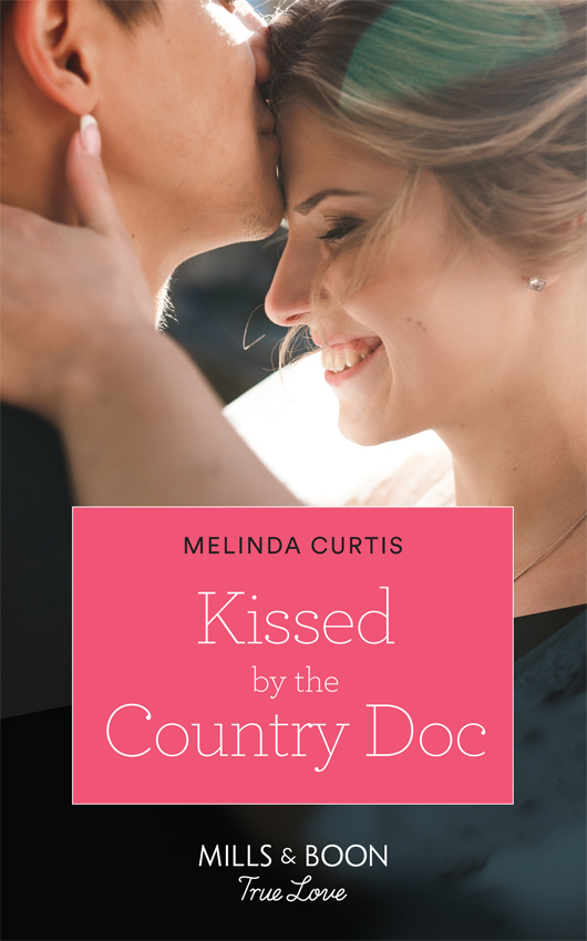Melinda Curtis Kissed By The Country Doc irene brand second chance at love