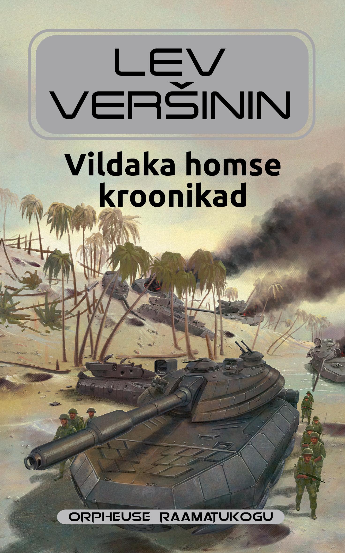 Lev Veršinin Vildaka homse kroonikad ajakirjade kirjastus litsid