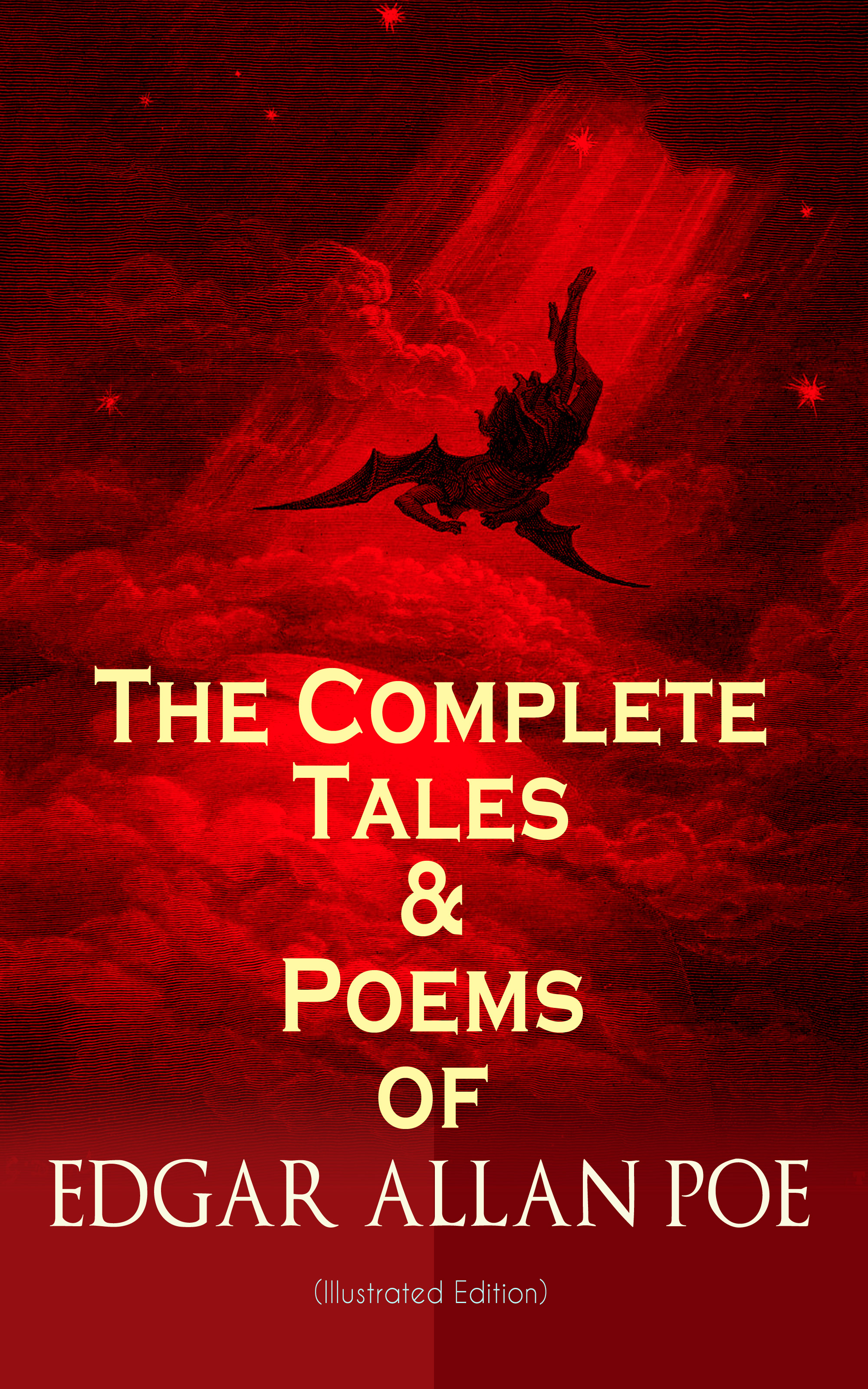 Эдгар Аллан По The Complete Tales & Poems of Edgar Allan Poe (Illustrated Edition) poe edgar allan tales and poems of edgar allan poe