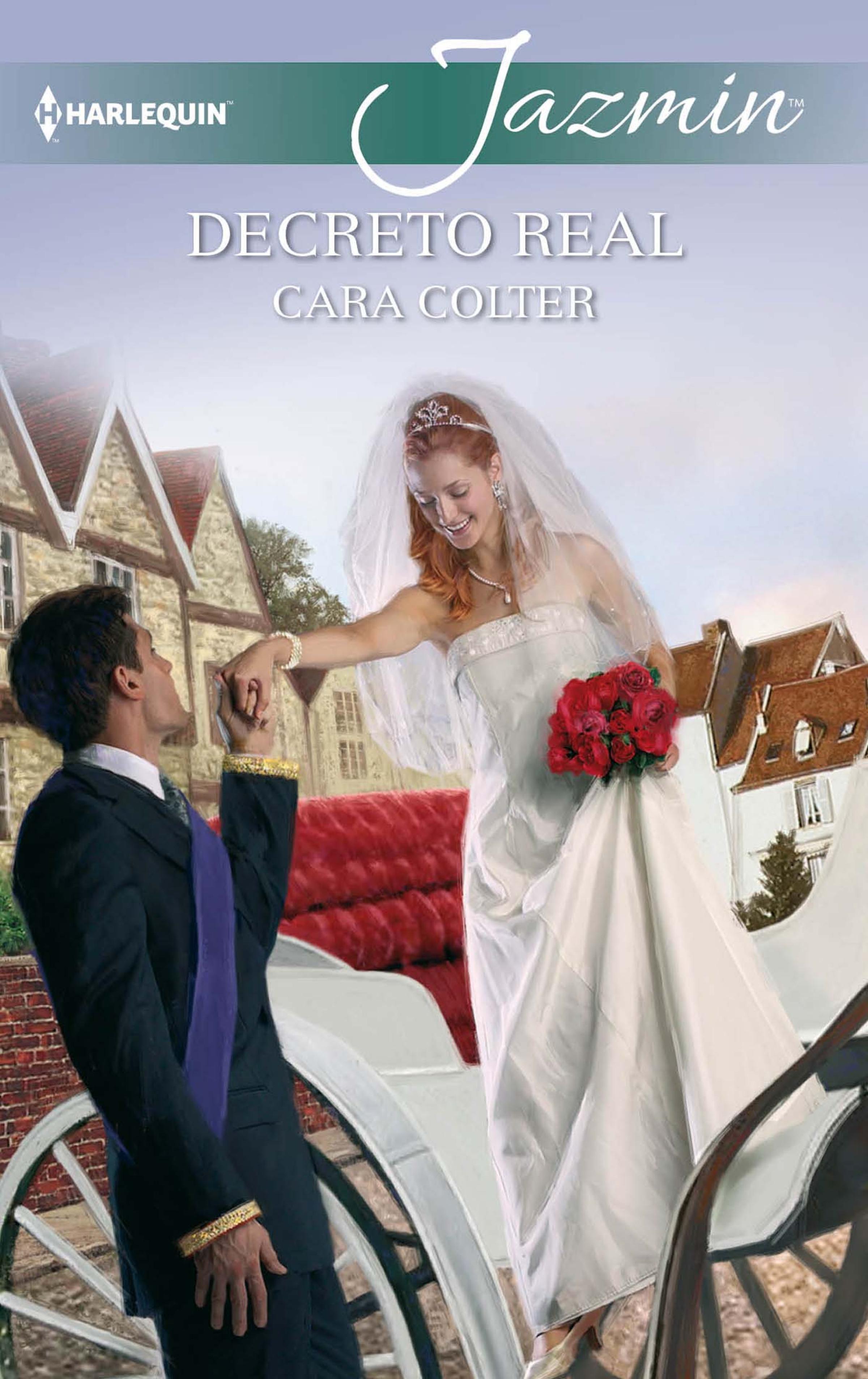 Cara Colter Decreto real cara colter her second chance man