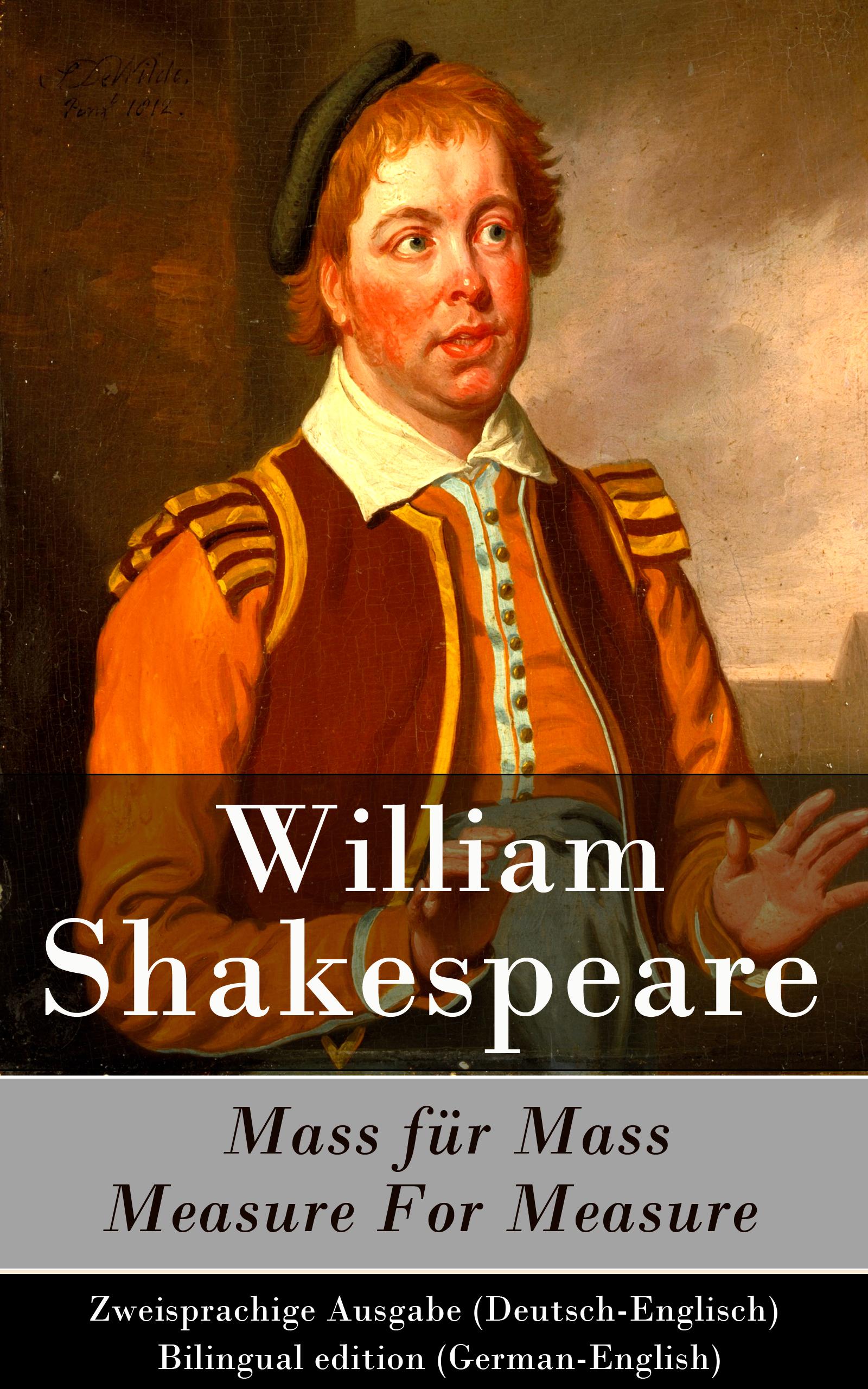 цена Уильям Шекспир Mass für Mass / Measure For Measure - Zweisprachige Ausgabe (Deutsch-Englisch) / Bilingual edition (German-English) онлайн в 2017 году