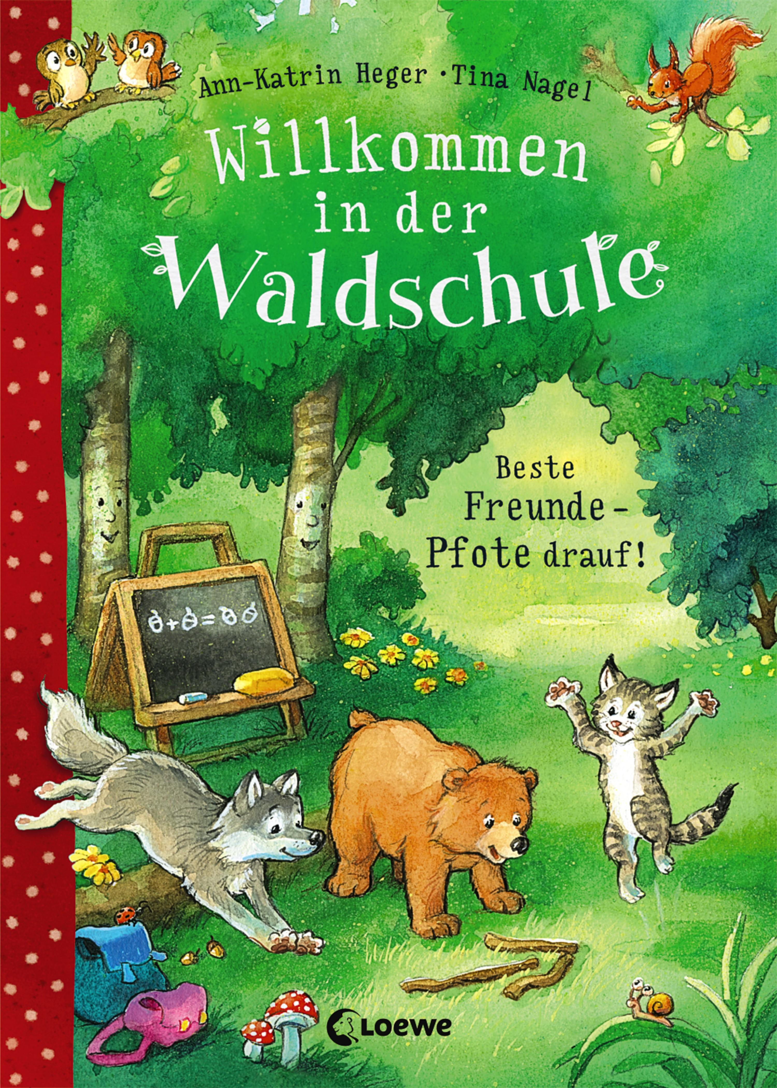 Ann-Katrin Heger Willkommen in der Waldschule 1 - Beste Freunde - Pfote drauf!