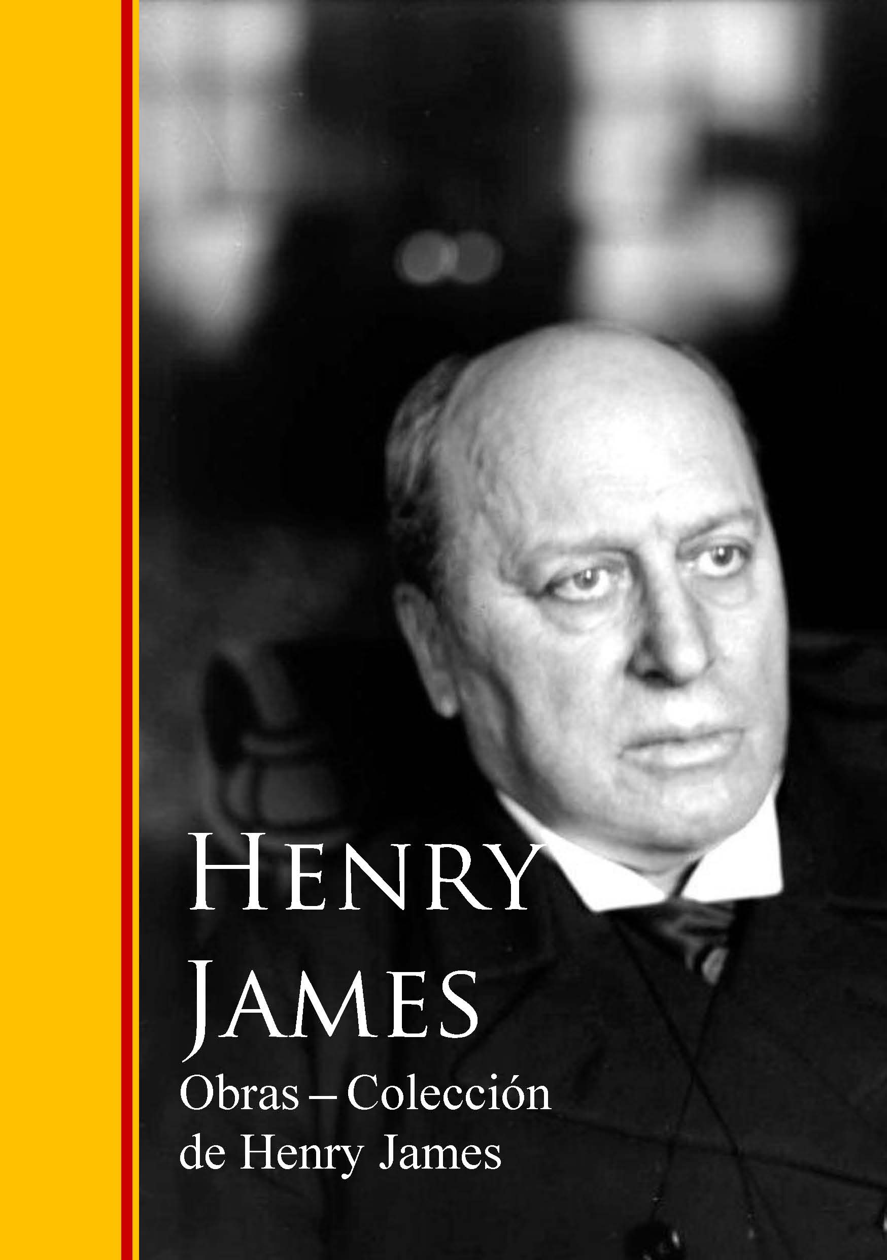Фото - Henry Foss James Obras - Coleccion de Henry James генри джеймс essential novelists henry james