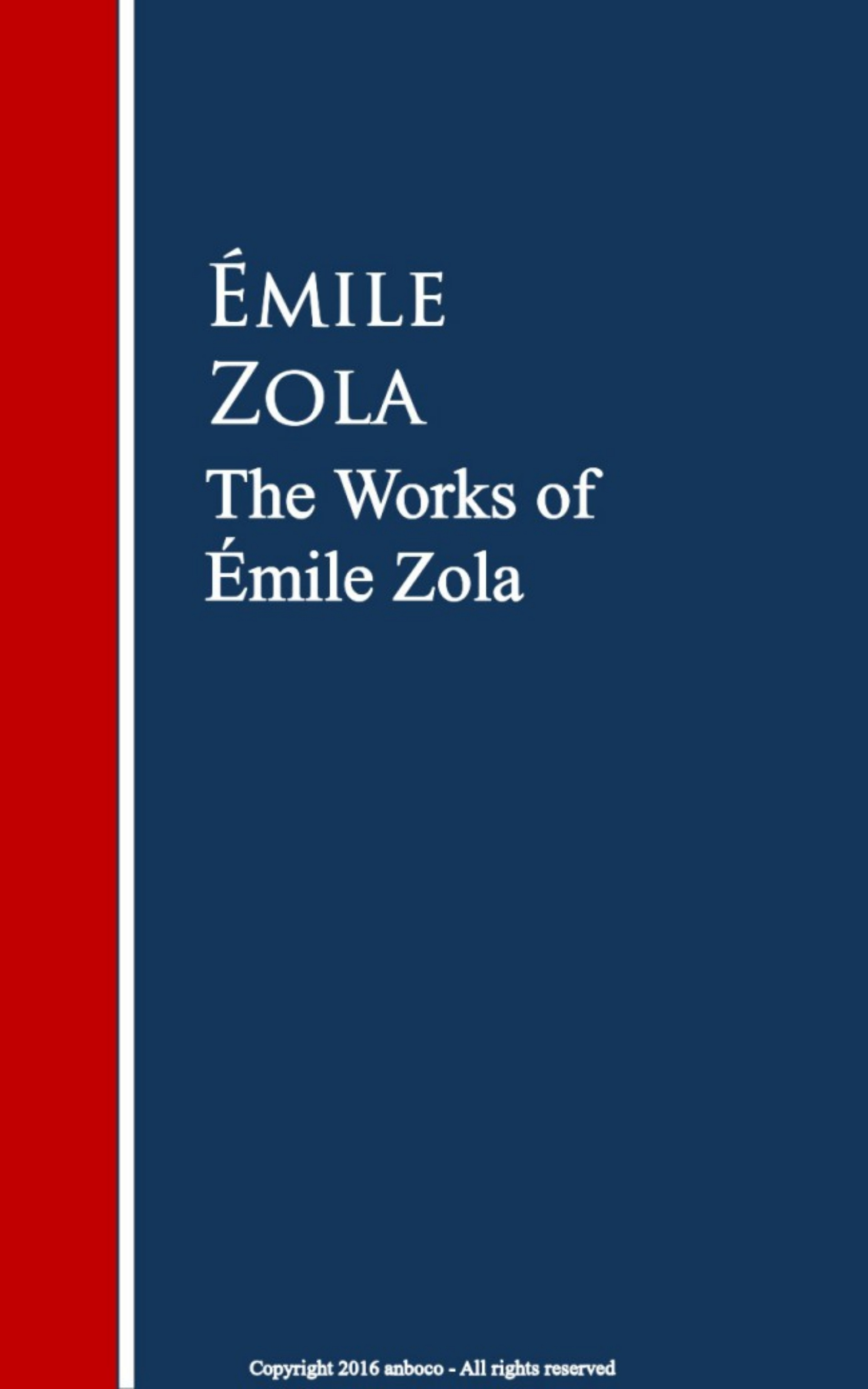 Emile Zola The Works of Émile Zola эмиль золя four short stories by emile zola