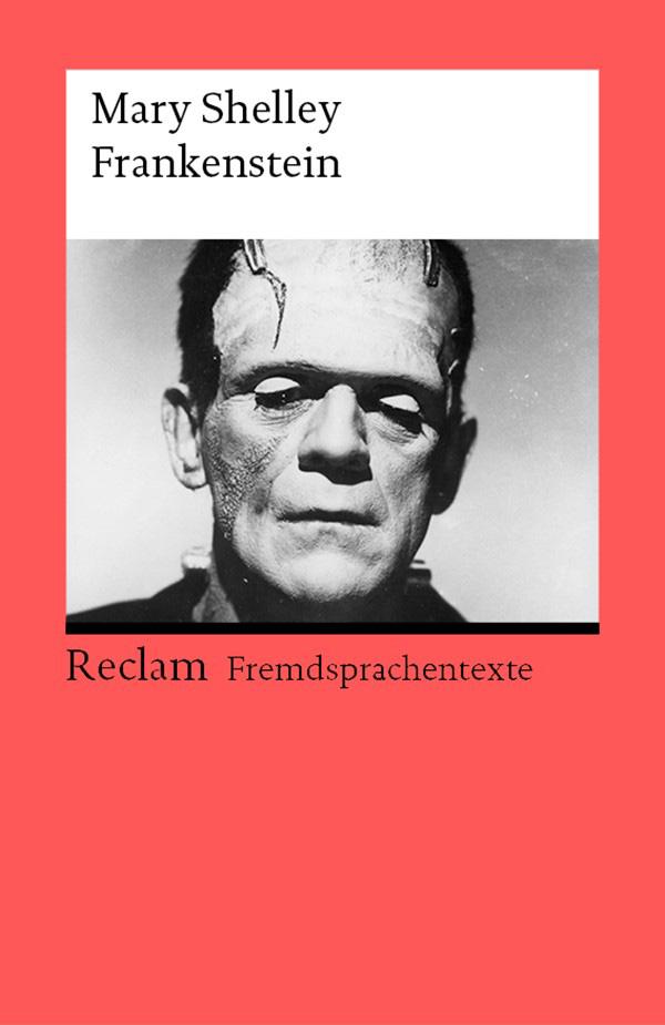Frankenstein; or, The Modern Prometheus ( Мэри Шелли  )