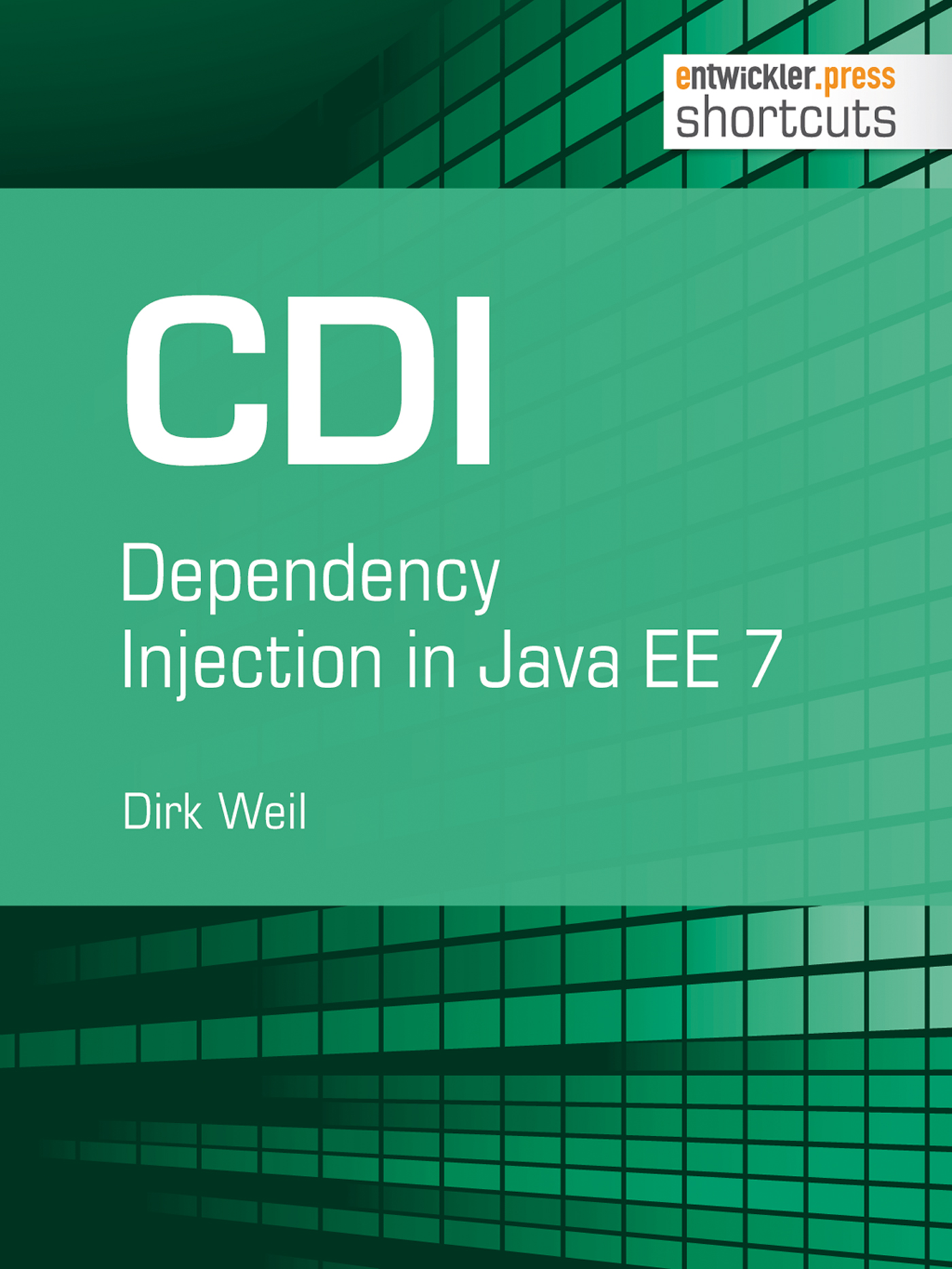 Dirk Weil CDI - Dependency Injection in Java EE 7 цена